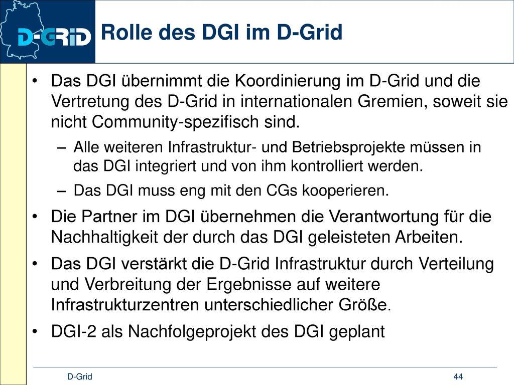  D-Grid 44