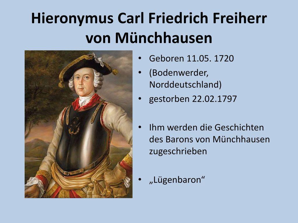 Hieronymus Carl Friedrich Freiherr von Münchhausen