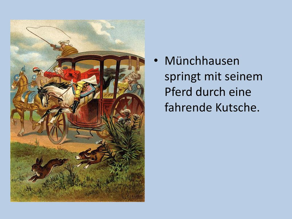 Münchhausen springt mit seinem Pferd durch eine fahrende Kutsche.