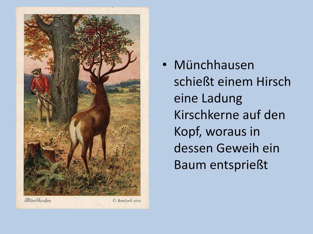 Münchhausen schießt einem Hirsch eine Ladung Kirschkerne auf den Kopf, woraus in dessen Geweih ein Baum entsprießt