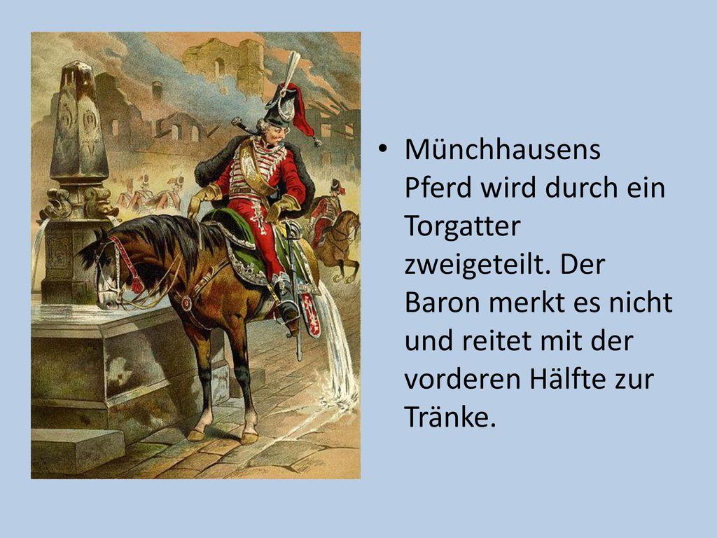 Münchhausens Pferd wird durch ein Torgatter zweigeteilt