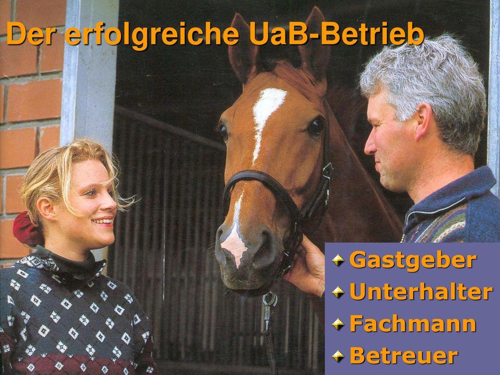 Der erfolgreiche UaB-Betrieb