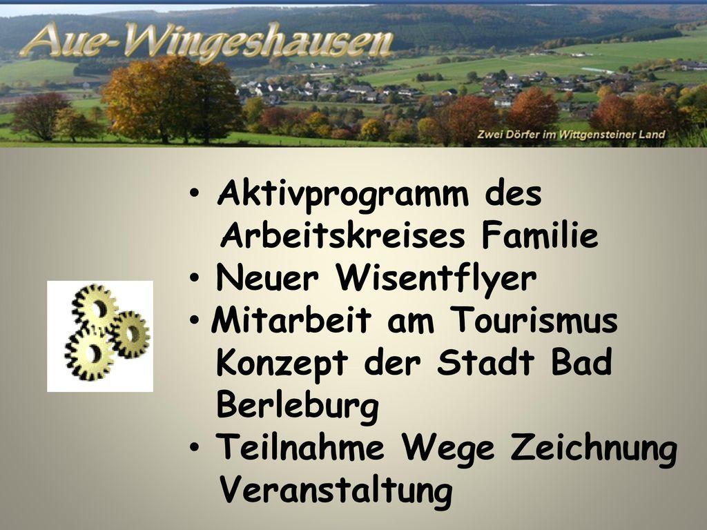 Aktivprogramm des Arbeitskreises Familie. Neuer Wisentflyer. Mitarbeit am Tourismus. Konzept der Stadt Bad.