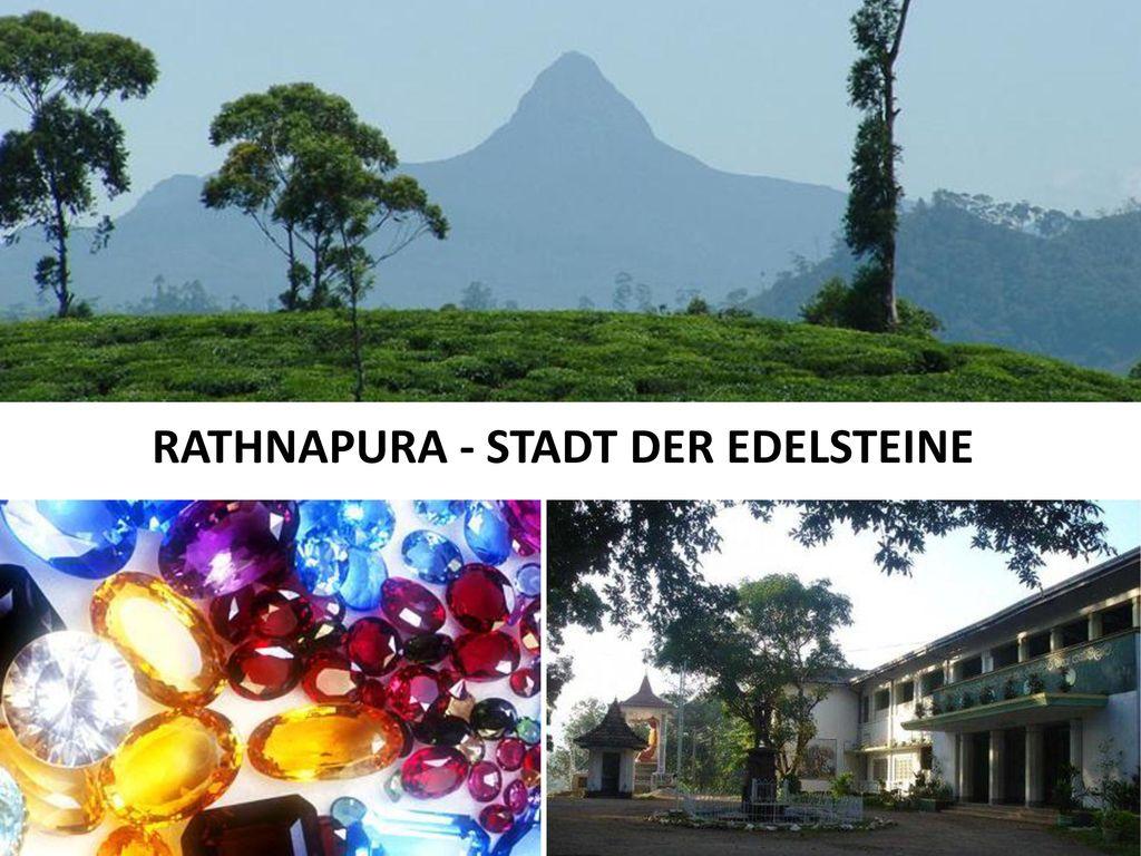 RATHNAPURA - STADT DER EDELSTEINE