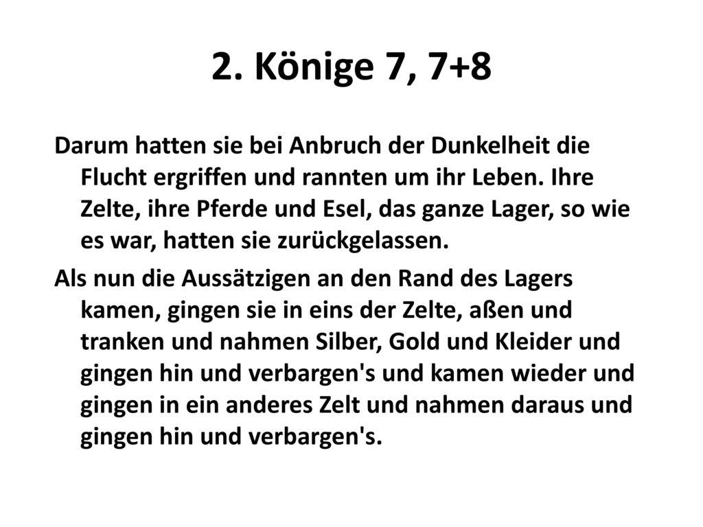 2. Könige 7, 7+8