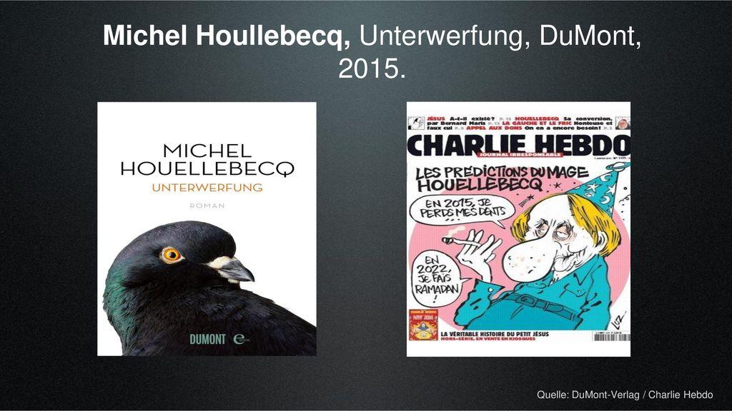 Michel Houllebecq, Unterwerfung, DuMont, 2015.