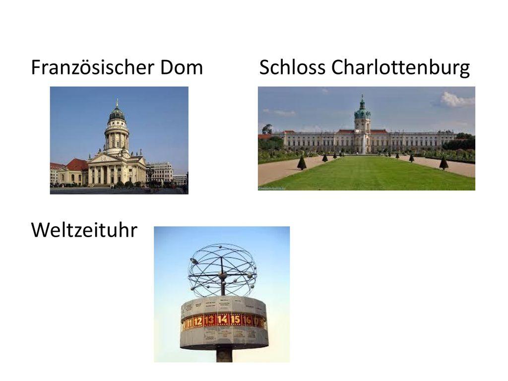 Französischer Dom Schloss Charlottenburg Weltzeituhr