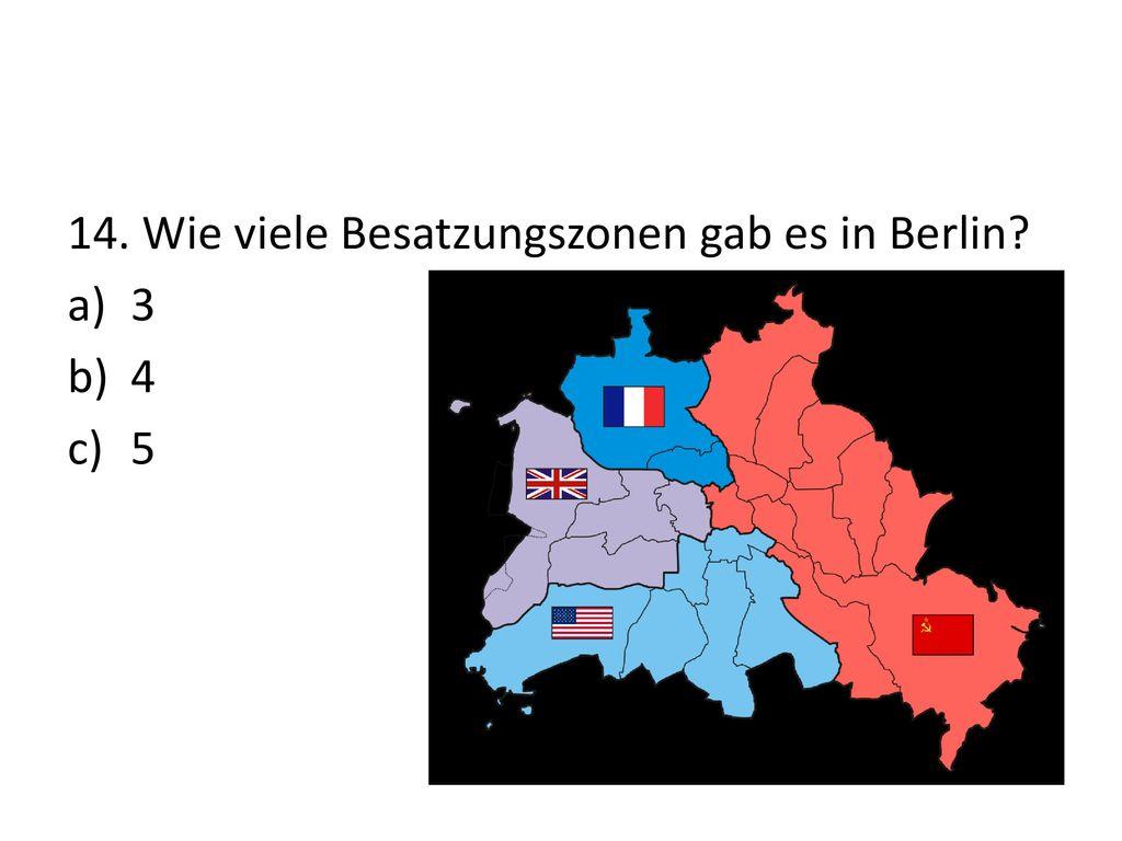 14. Wie viele Besatzungszonen gab es in Berlin
