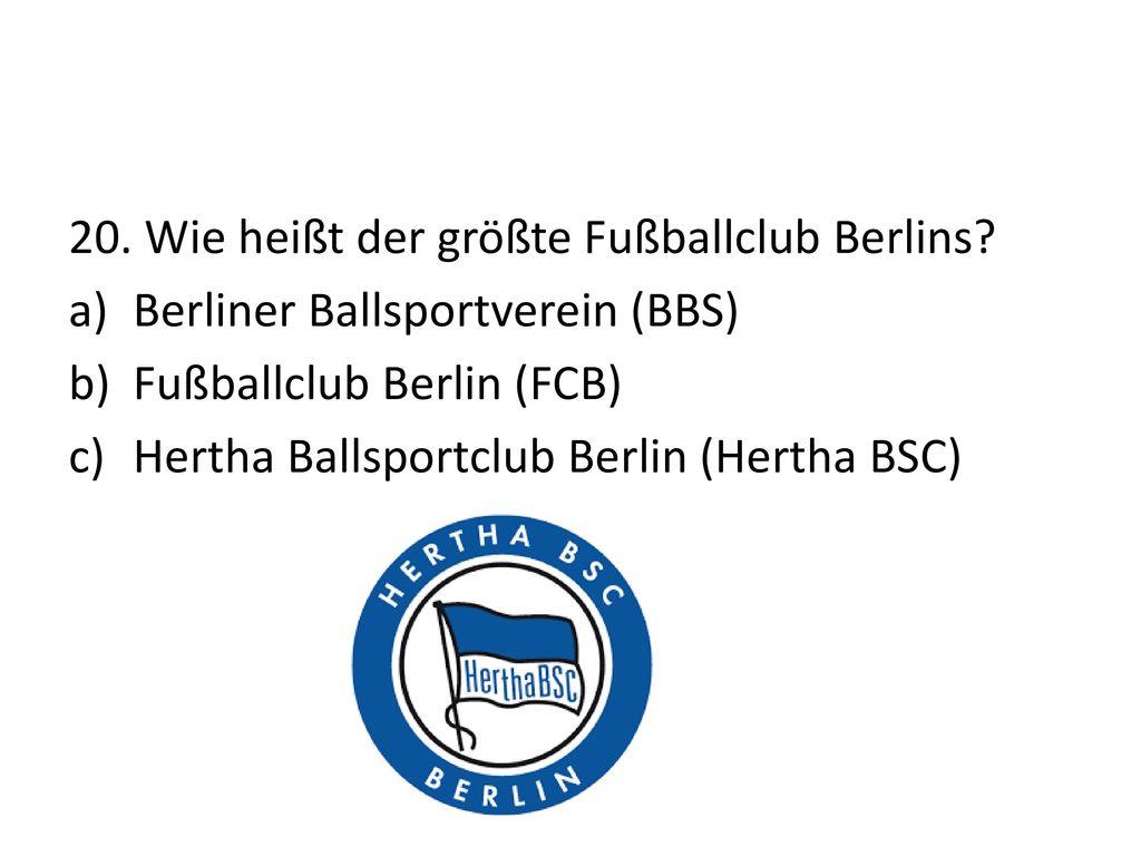 20. Wie heißt der größte Fußballclub Berlins