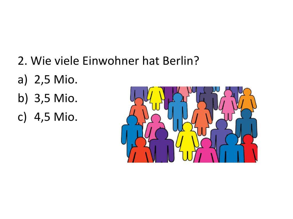 2. Wie viele Einwohner hat Berlin
