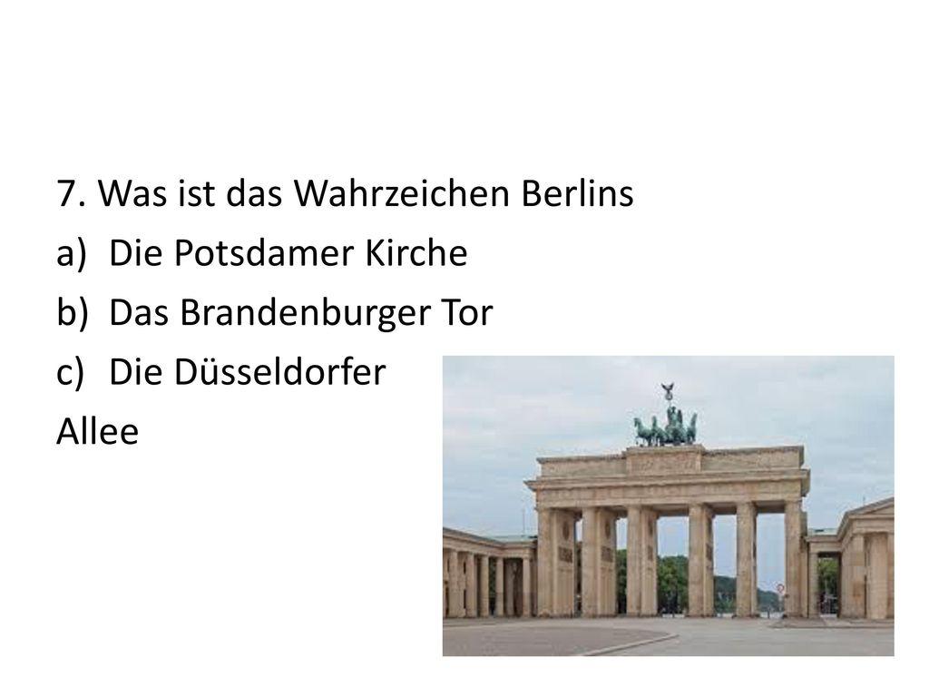 7. Was ist das Wahrzeichen Berlins