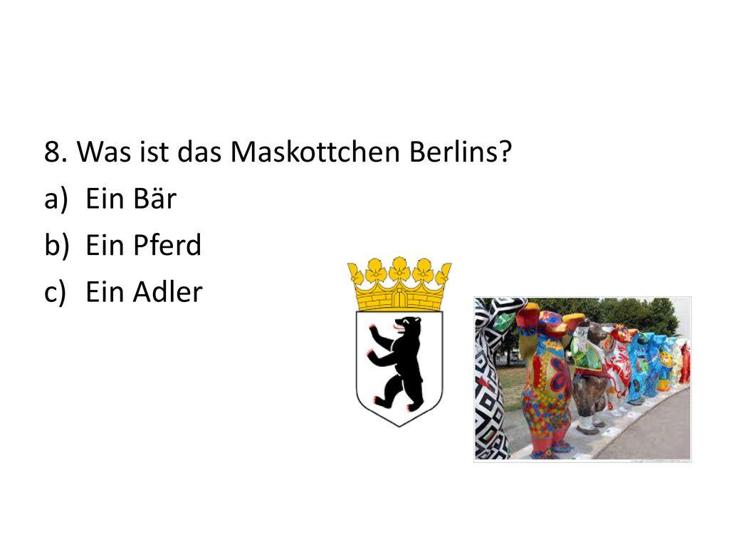 8. Was ist das Maskottchen Berlins