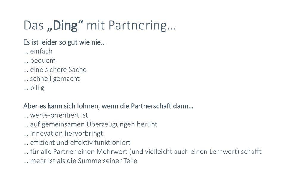 """Das """"Ding mit Partnering…"""