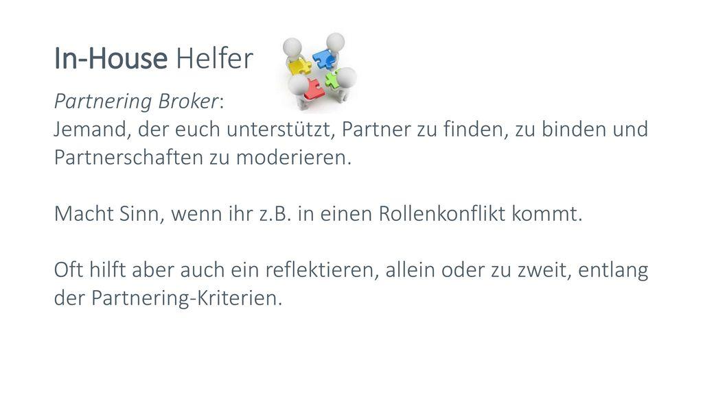 In-House Helfer Partnering Broker: