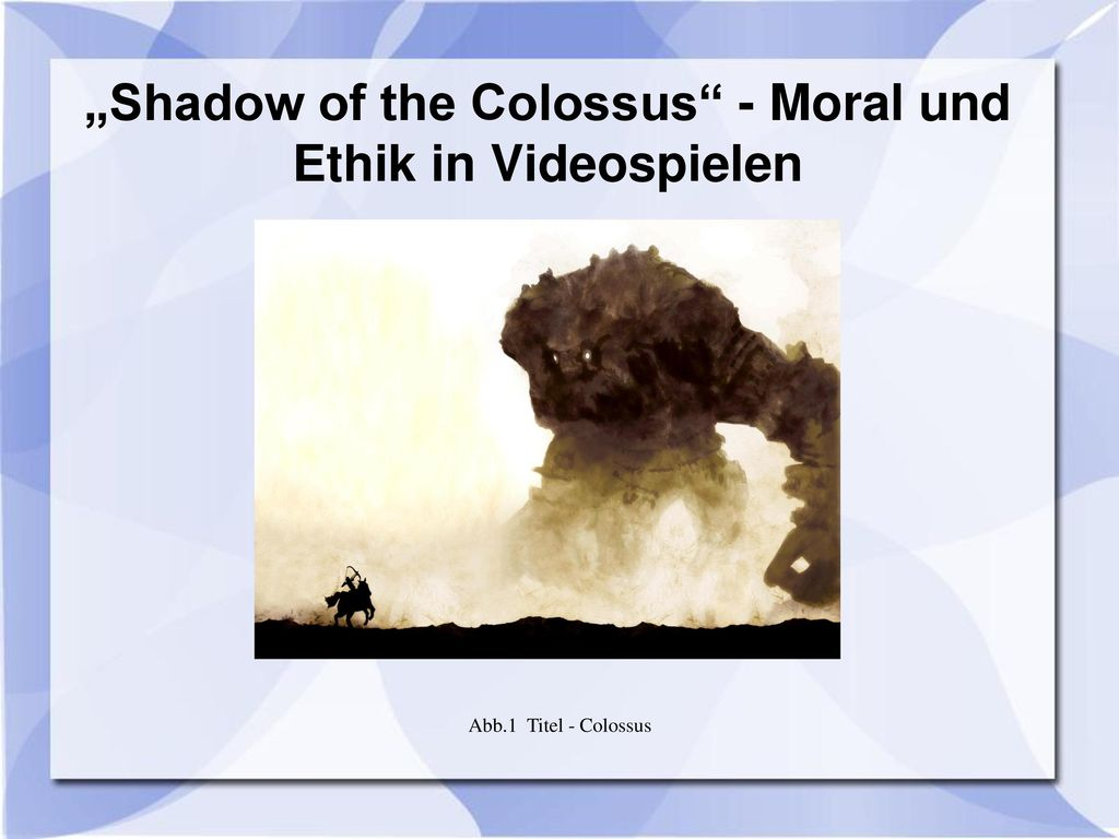 """Shadow of the Colossus - Moral und Ethik in Videospielen"