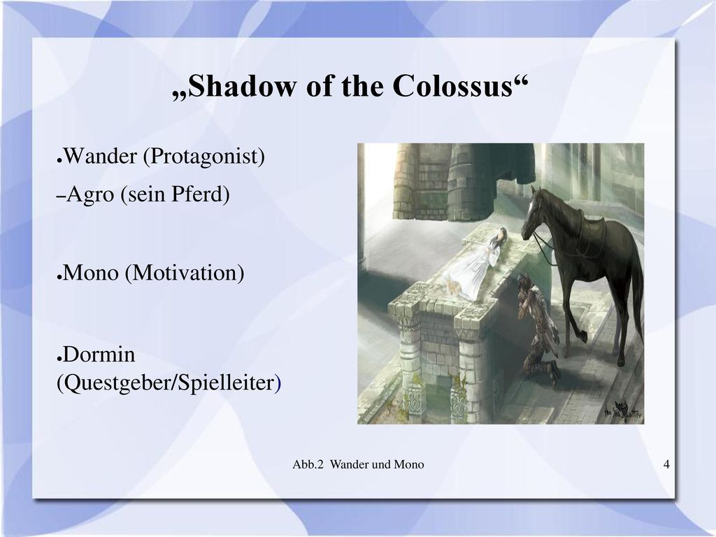 """Shadow of the Colossus"