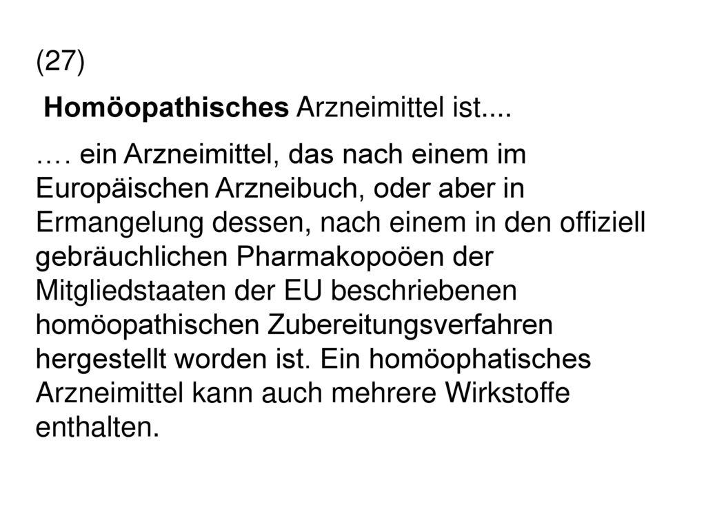 Homöopathisches Arzneimittel ist....
