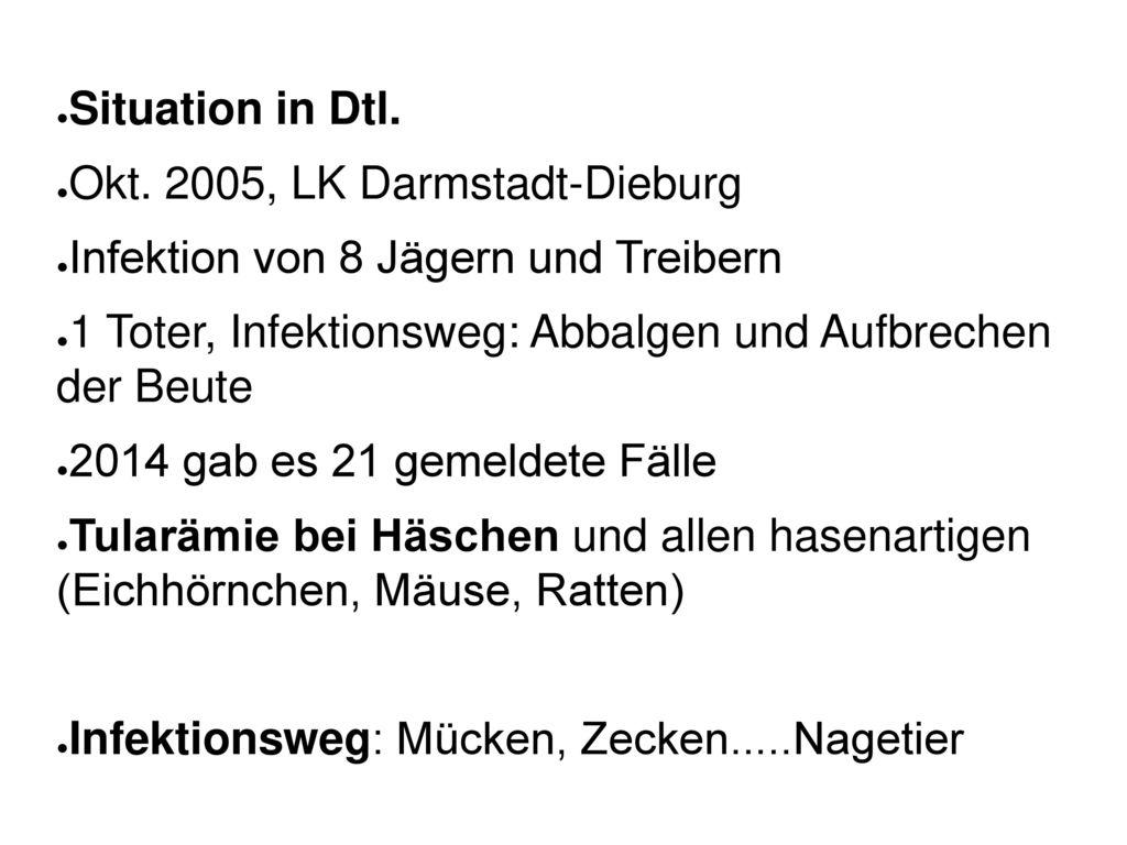 Okt. 2005, LK Darmstadt-Dieburg Infektion von 8 Jägern und Treibern