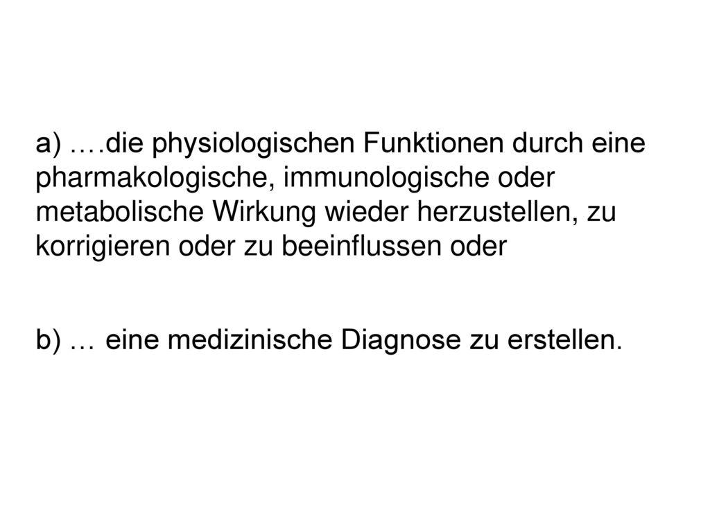 b) … eine medizinische Diagnose zu erstellen.