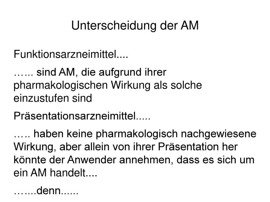 Unterscheidung der AM Funktionsarzneimittel....
