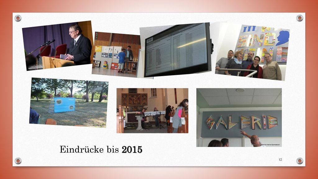 Eindrücke bis 2015