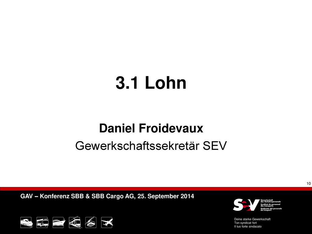 3.1 Lohn Daniel Froidevaux Gewerkschaftssekretär SEV