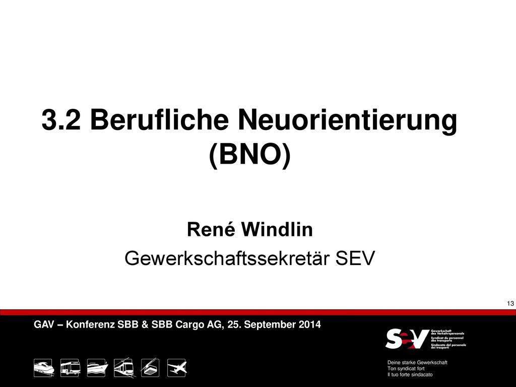 3.2 Berufliche Neuorientierung (BNO)