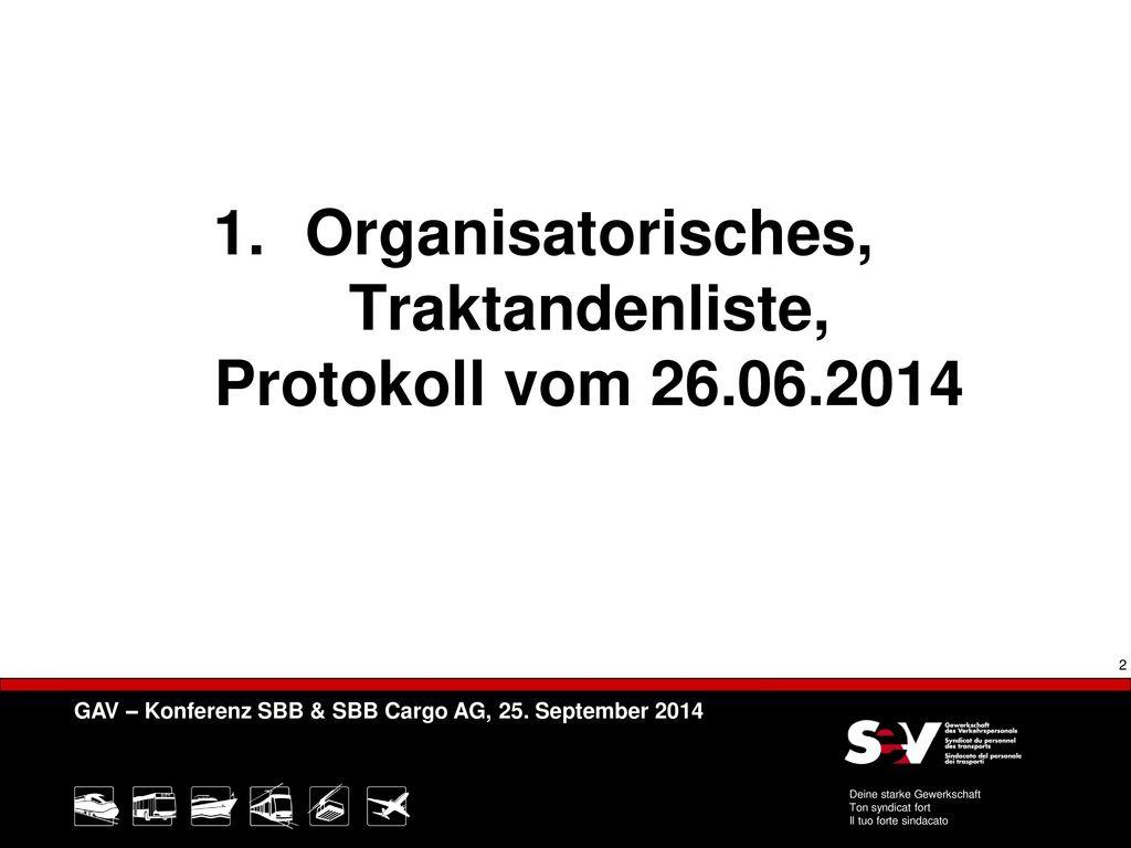 Organisatorisches, Traktandenliste, Protokoll vom 26.06.2014