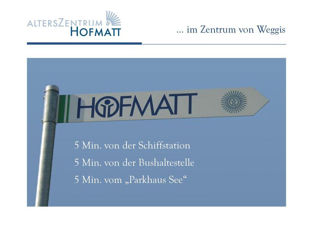 … im Zentrum von Weggis 5 Min. von der Schiffstation.