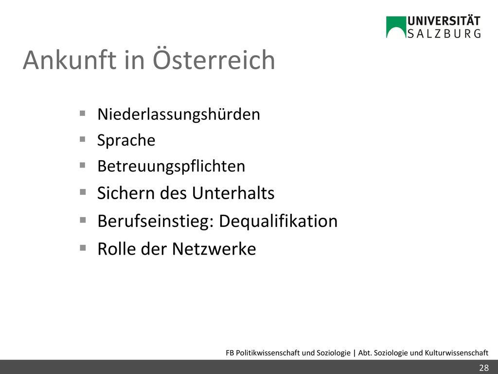 Ankunft in Österreich Sichern des Unterhalts