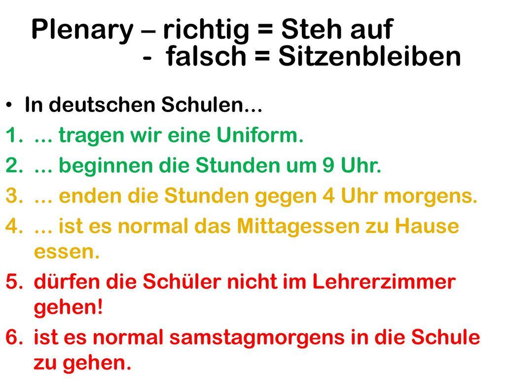 Plenary – richtig = Steh auf - falsch = Sitzenbleiben