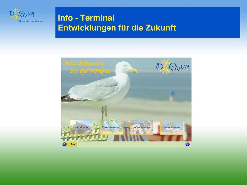 Info - Terminal Entwicklungen für die Zukunft