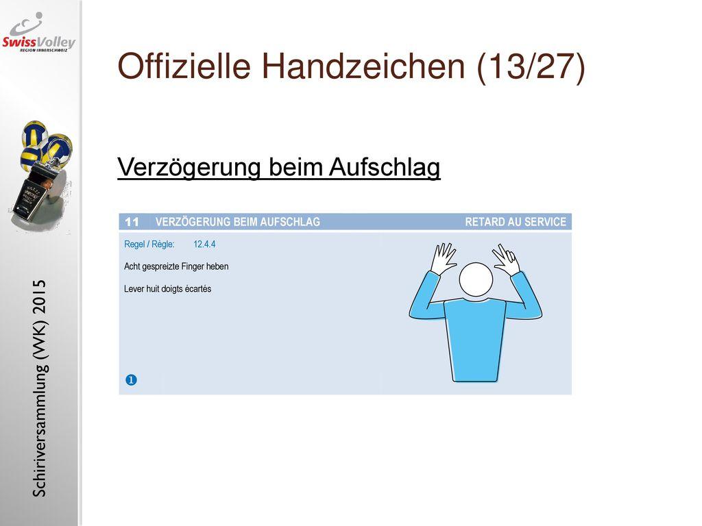 Offizielle Handzeichen (13/27)