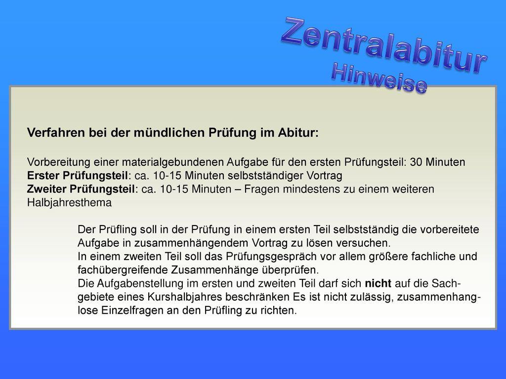 Zentralabitur Hinweise Verfahren bei der mündlichen Prüfung im Abitur: