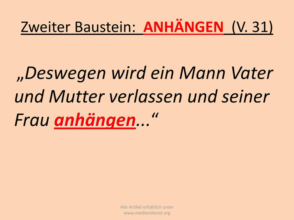 Zweiter Baustein: ANHÄNGEN (V. 31)