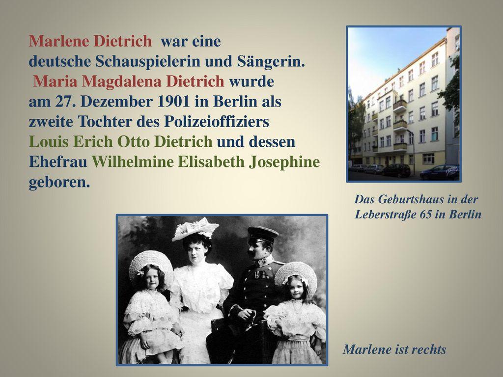 Marlene Dietrich war eine deutsche Schauspielerin und Sängerin