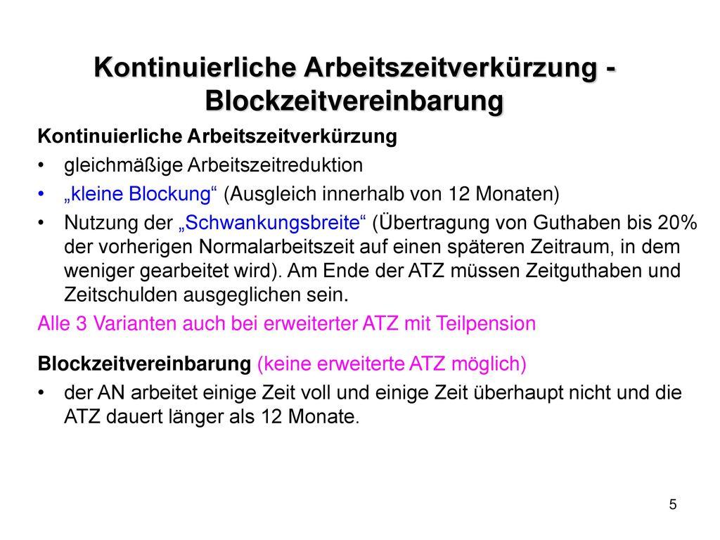 Kontinuierliche Arbeitszeitverkürzung - Blockzeitvereinbarung