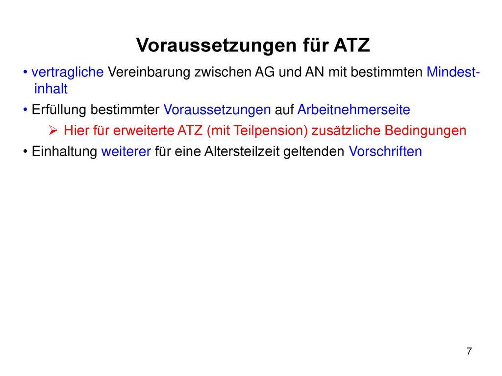Voraussetzungen für ATZ