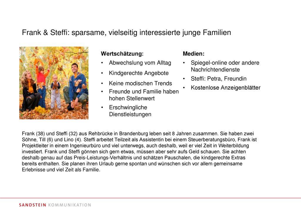 Frank & Steffi: sparsame, vielseitig interessierte junge Familien