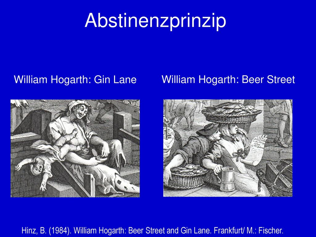 Abstinenzprinzip William Hogarth: Gin Lane