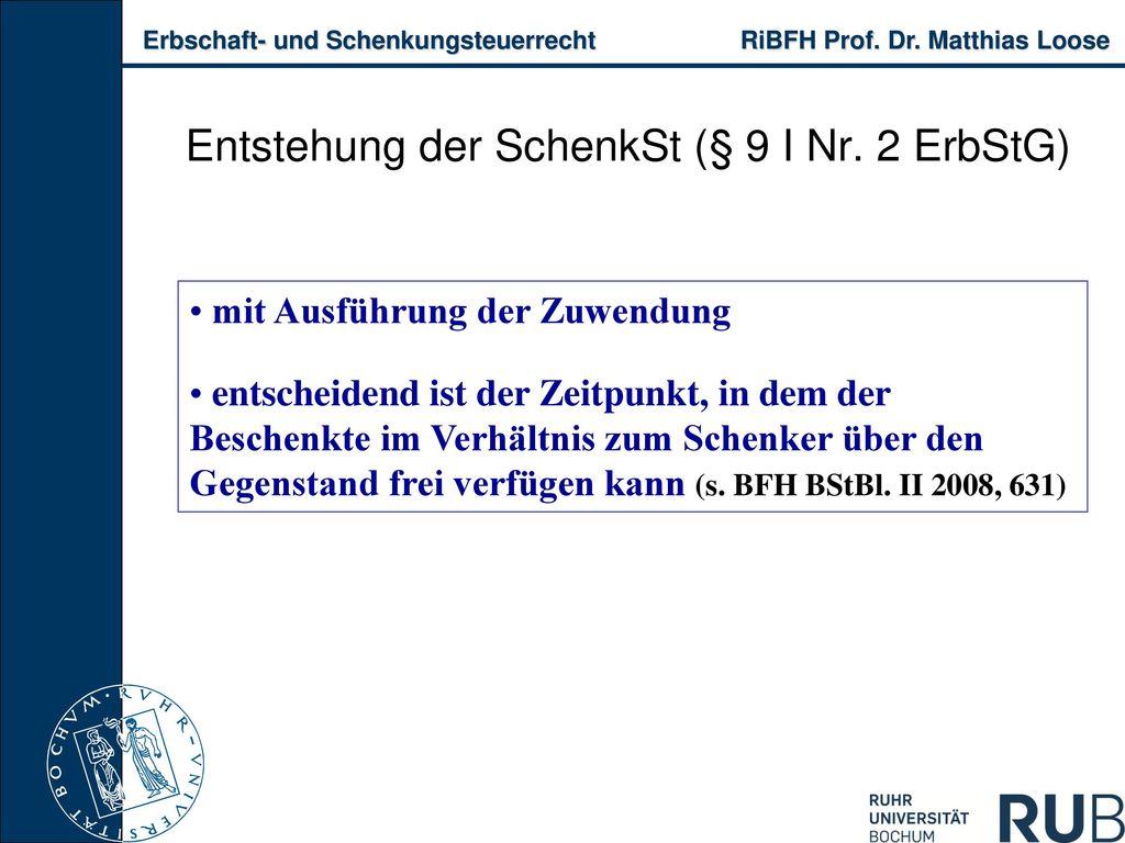 Entstehung der SchenkSt (§ 9 I Nr. 2 ErbStG)
