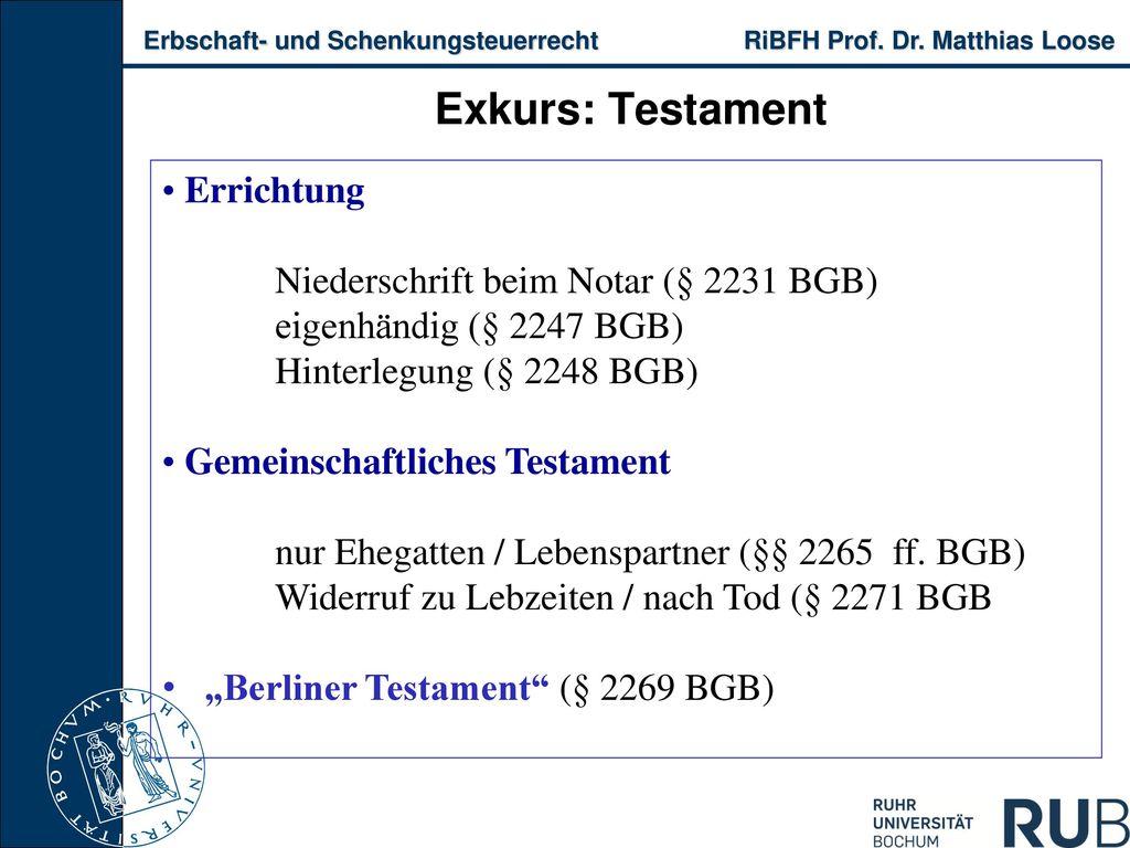 Exkurs: Testament Errichtung Niederschrift beim Notar (§ 2231 BGB)