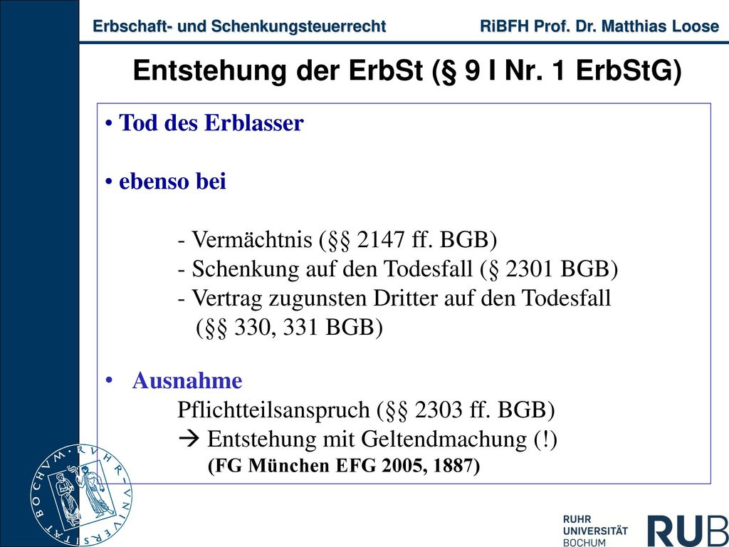 Entstehung der ErbSt (§ 9 I Nr. 1 ErbStG)