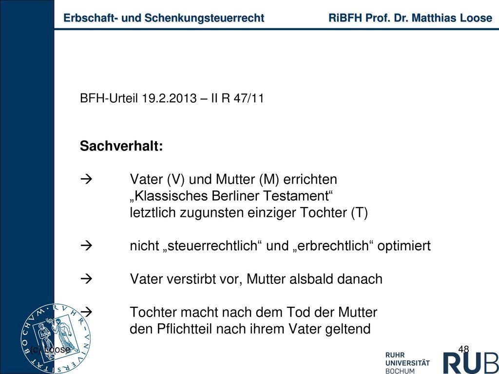 """ Vater (V) und Mutter (M) errichten """"Klassisches Berliner Testament"""