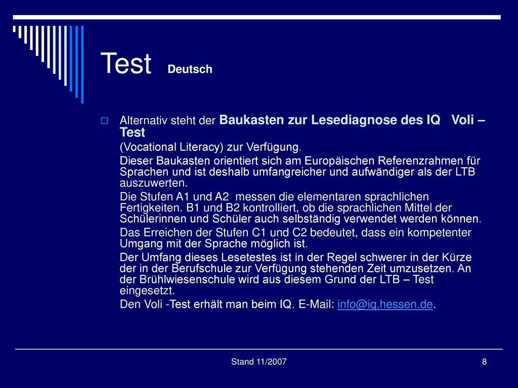 Test Deutsch Alternativ steht der Baukasten zur Lesediagnose des IQ Voli –Test. (Vocational Literacy) zur Verfügung.