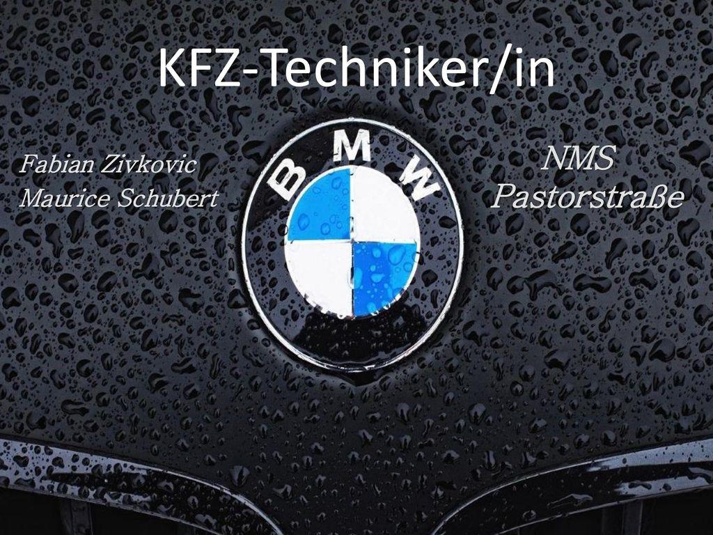 KFZ-Techniker/in NMS Pastorstraße Fabian Zivkovic Maurice Schubert