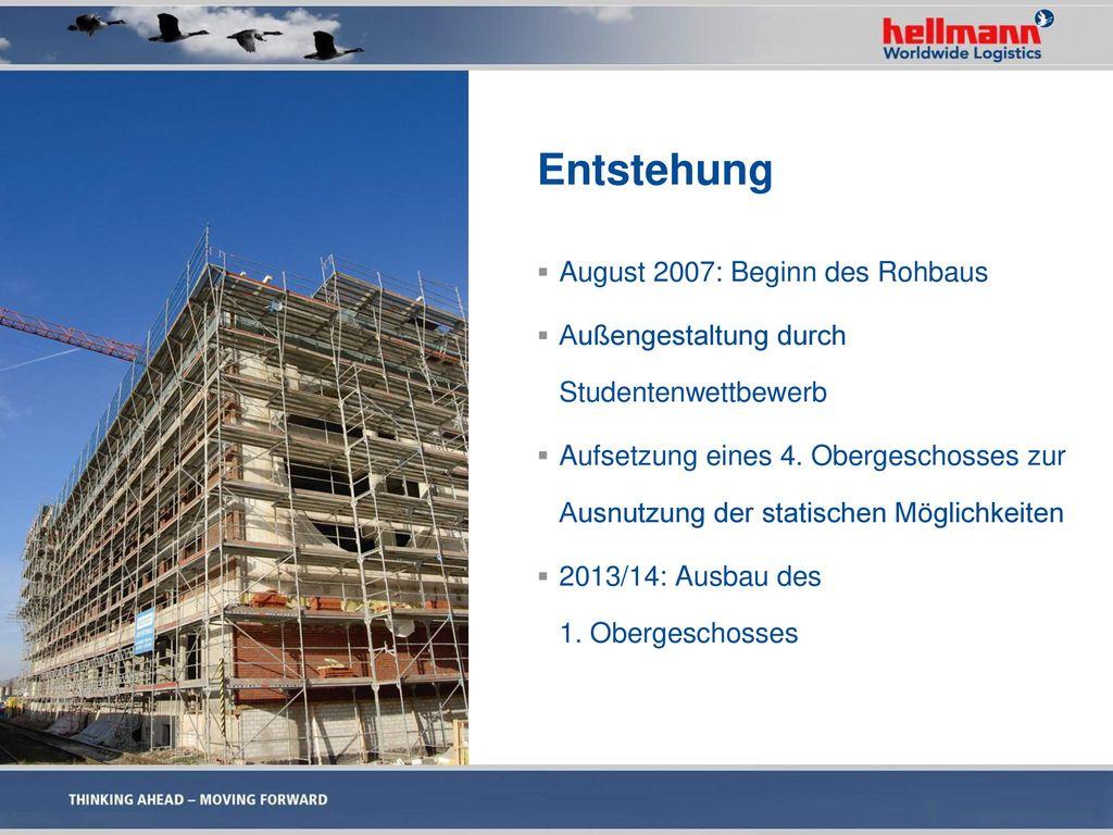 Entstehung August 2007: Beginn des Rohbaus