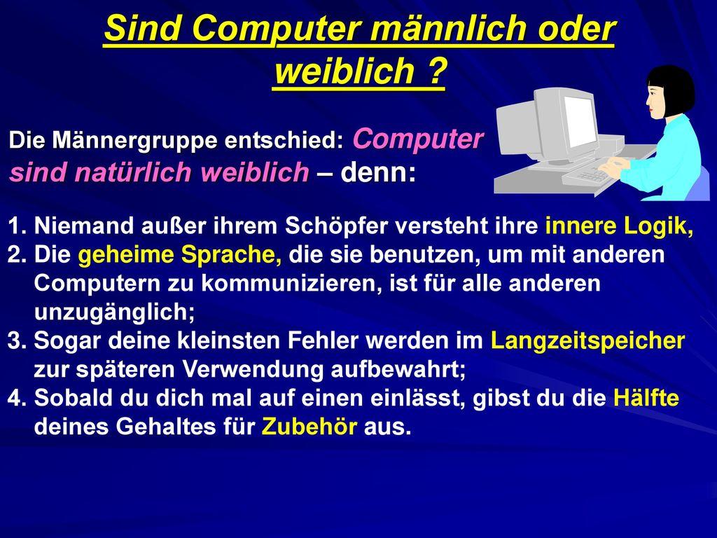 Sind Computer männlich oder weiblich