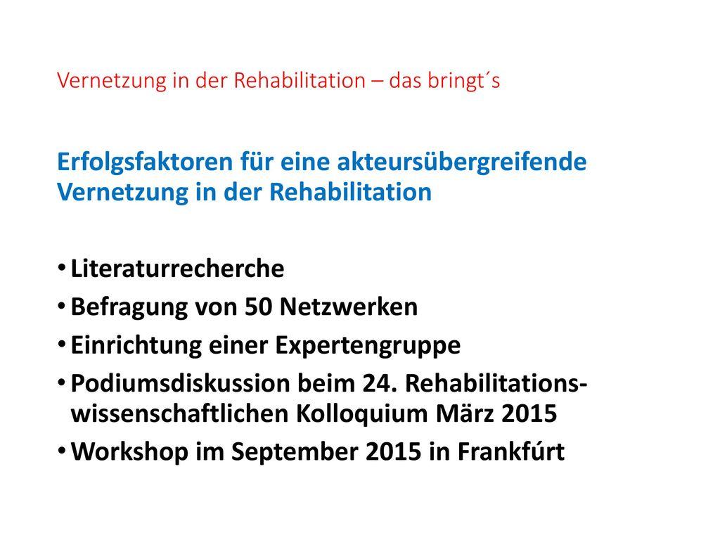 Vernetzung in der Rehabilitation – das bringt´s