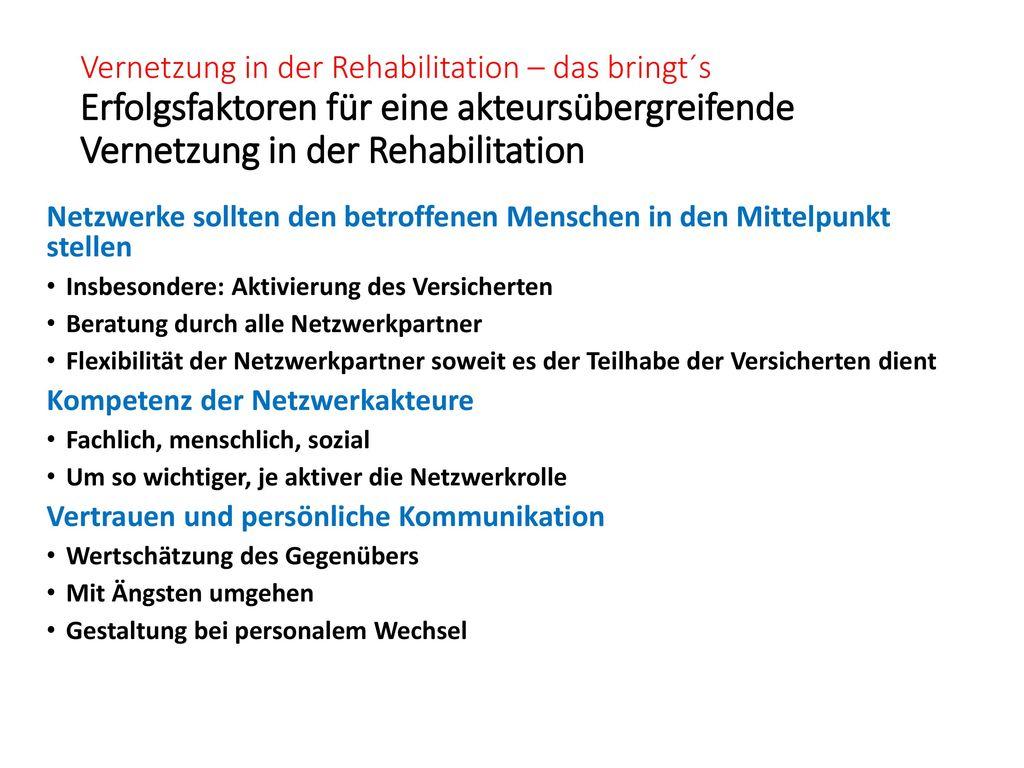Vernetzung in der Rehabilitation – das bringt´s Erfolgsfaktoren für eine akteursübergreifende Vernetzung in der Rehabilitation